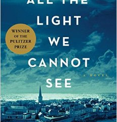 All the Light We Cannot See by Anthony Doer