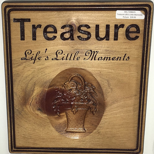 Custom Engraved Treasure Life's Little Moments Sign #PS7
