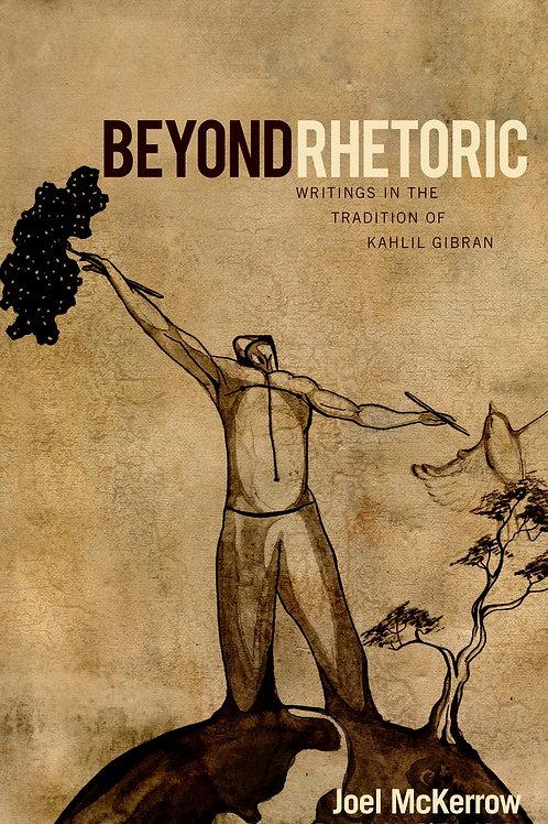 BEYOND RHETORIC (Book)