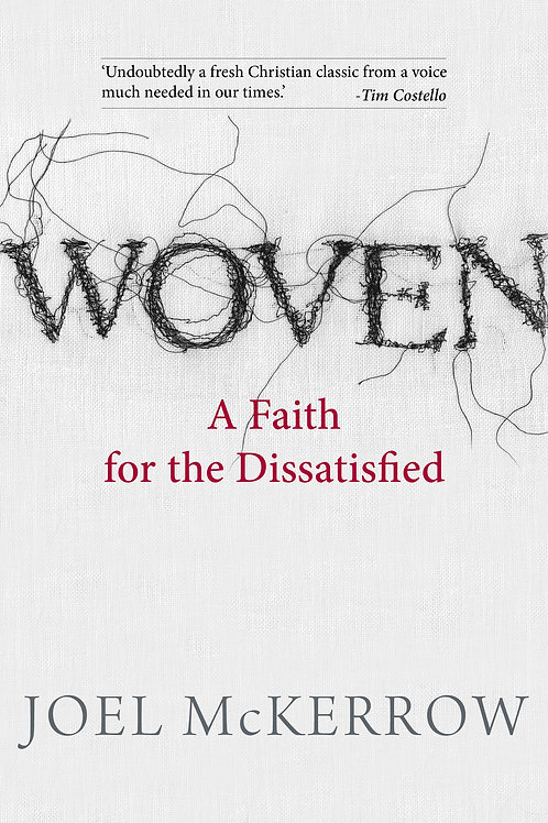 WOVEN: A Faith for the Dissatisfied (Book)