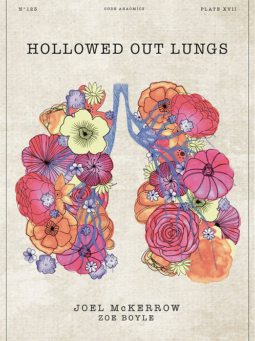 Hollowed Out Lungs (Book)