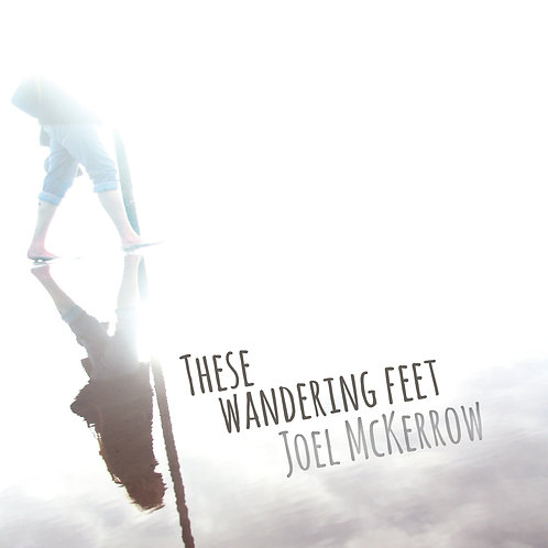 These Wandering Feet ALBUM (Physical)