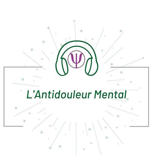 L'Antidouleur Mental - Audiothérapie