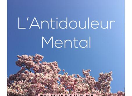 L'Antidouleur mental basé sur l'Enveloppement relationnel sécure et bienveillant
