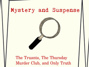 Mystery and Suspense: The Truants, The Thursday Murder Club, and Only Truth