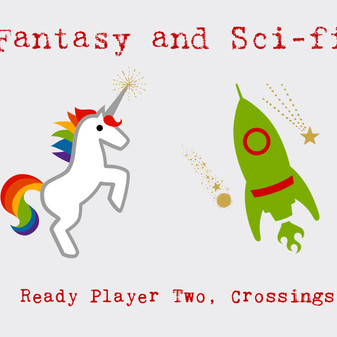 Sci-fi and Fantasy: Ready Player 2, Crossings