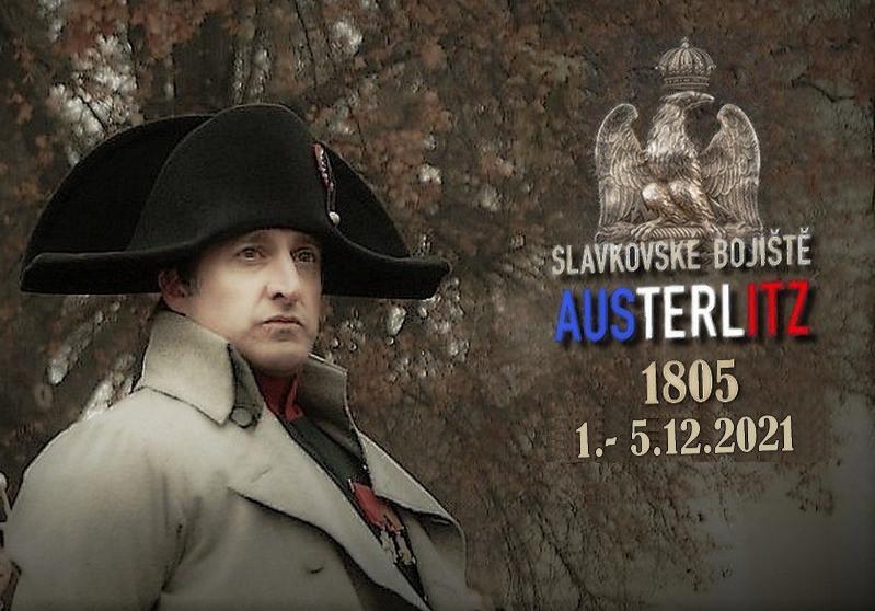 Slavkov 2021 / Austerlitz 1805