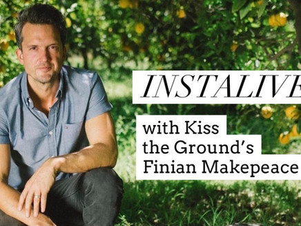 Regenerative Chat with Kiss the Ground's Finian Makepeace