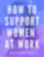 BMH-How-To-Support-Women-At-Work.jpg