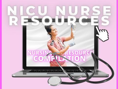NICU Nurse Resources!