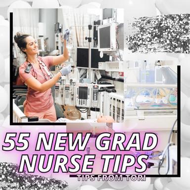 55 New Grad Nurse Tips