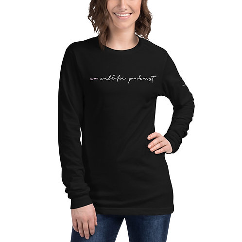 CELLFIE PODCAST CHIC MOMENT Unisex Long Sleeve Tee