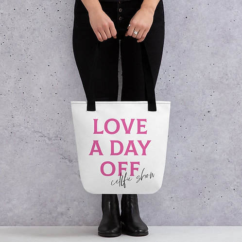 LOVE A DAY OFF Tote bag