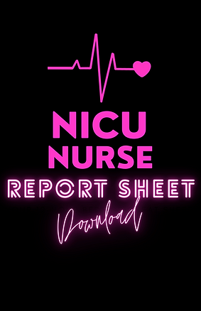NICU Nurse Report sheet cover.png