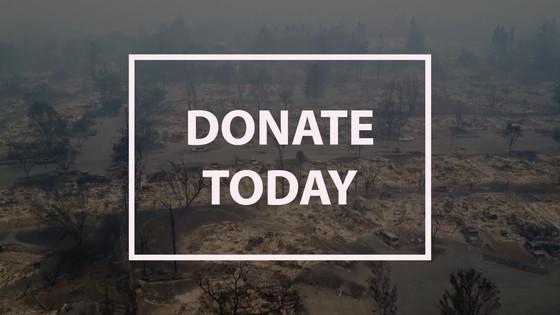 Donations: Nor. CA Wildfire Victims