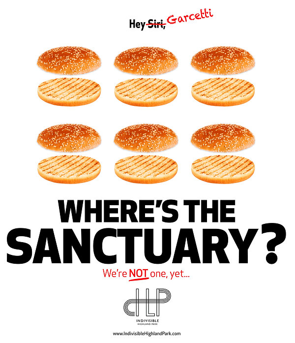 "WaBaaam – Indivisible Highland Park ""Hey Garcetti, Where's The Sanctuary?"" Poster & Banner"