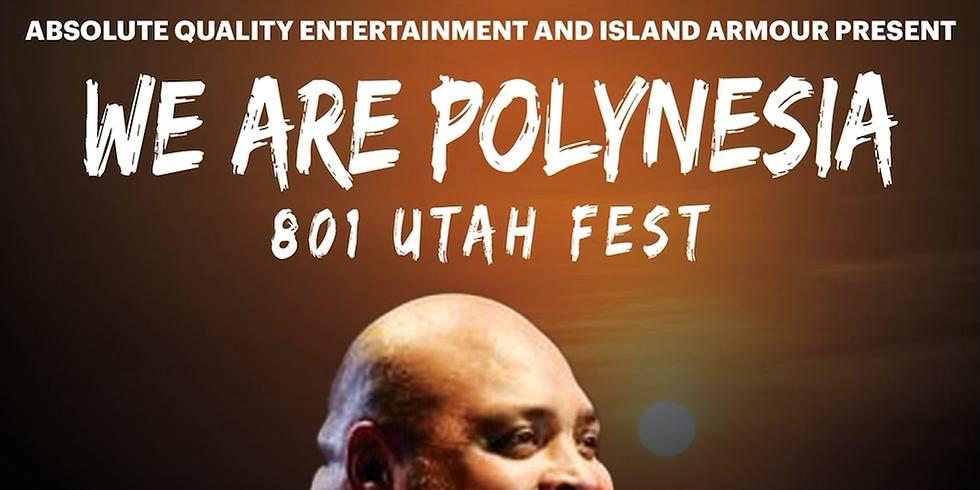 WE ARE POLYNESIA 801 UTAH FEST