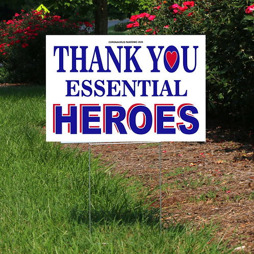 SIGN & STAKE - Thank You Essential Heroes