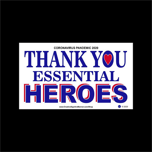 BUMPER STICKER - Thank You Essential Heroes