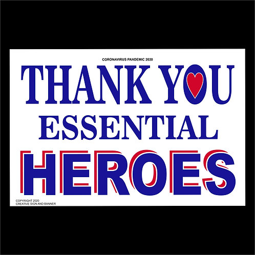 Sign ONLY No Stake THANK YOU ESSENTIAL HEROES