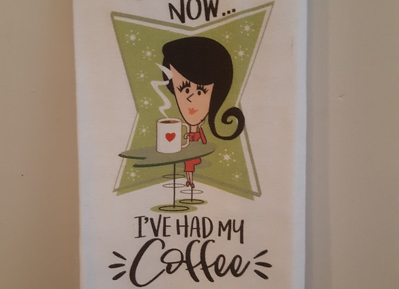 Tea Towel-You can all come out now