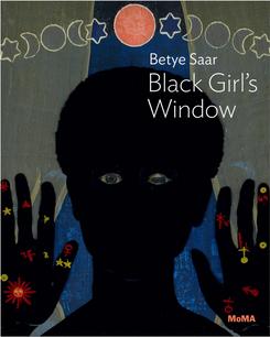 BETYE SAAR: BLACK GIRL'S WINDOW