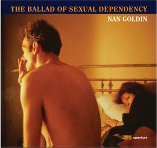 THE BALLAD OF SEXUAL DEPENDENCY NAN GOLDEN