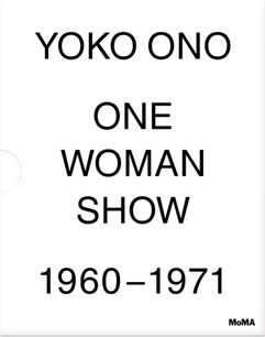 YOKO ONO ONE WOMAN SHOW 1960-1971