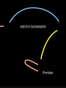 KEITH SONNIER PORTALS