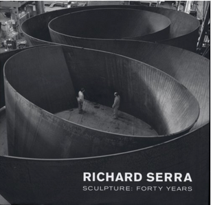RICHARD SERRA SCULPTURE FORTY YEARS
