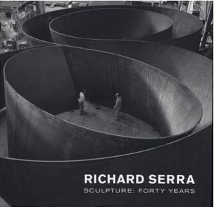 RICHARD SERRA SCULPTURE FORTY YEARS