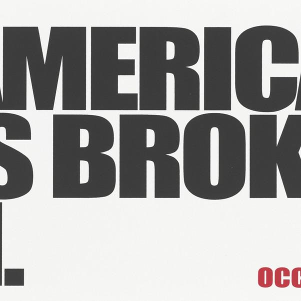 John Langdon, America is Broken from Occuprint Portfolio, 2012