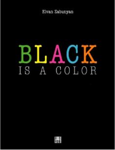 BLACK IS A COLOR