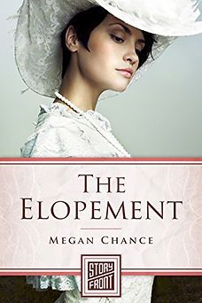 The Elopement, by Megan Chance