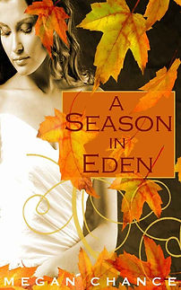 A Season in Eden, by Megan Chance