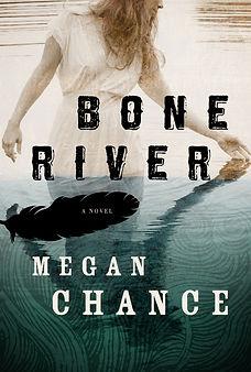 Bone River by Megan Chance