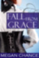 Fall From Grace, by Megan Chance