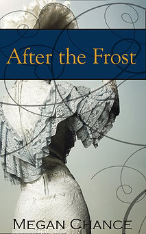 After the Frost, by Megan Chance