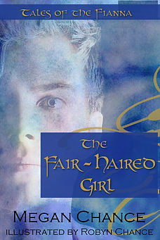 Tales of the Fianna: The Fair-Haired Girl
