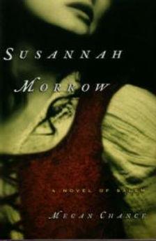 Susannah Morrow by Megan Chance