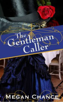 The Gentleman Caller, by Megan Chance