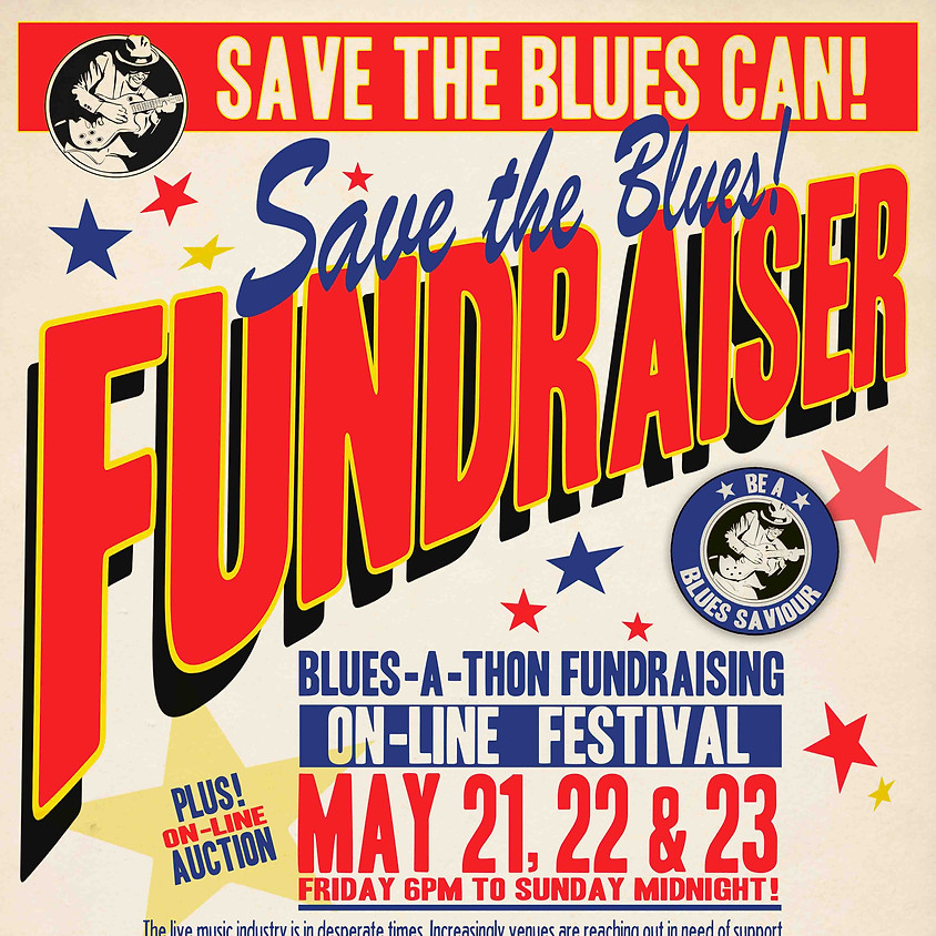 The Blues Can's Blues-A-Thon Fundraiser & On-Line Auction!