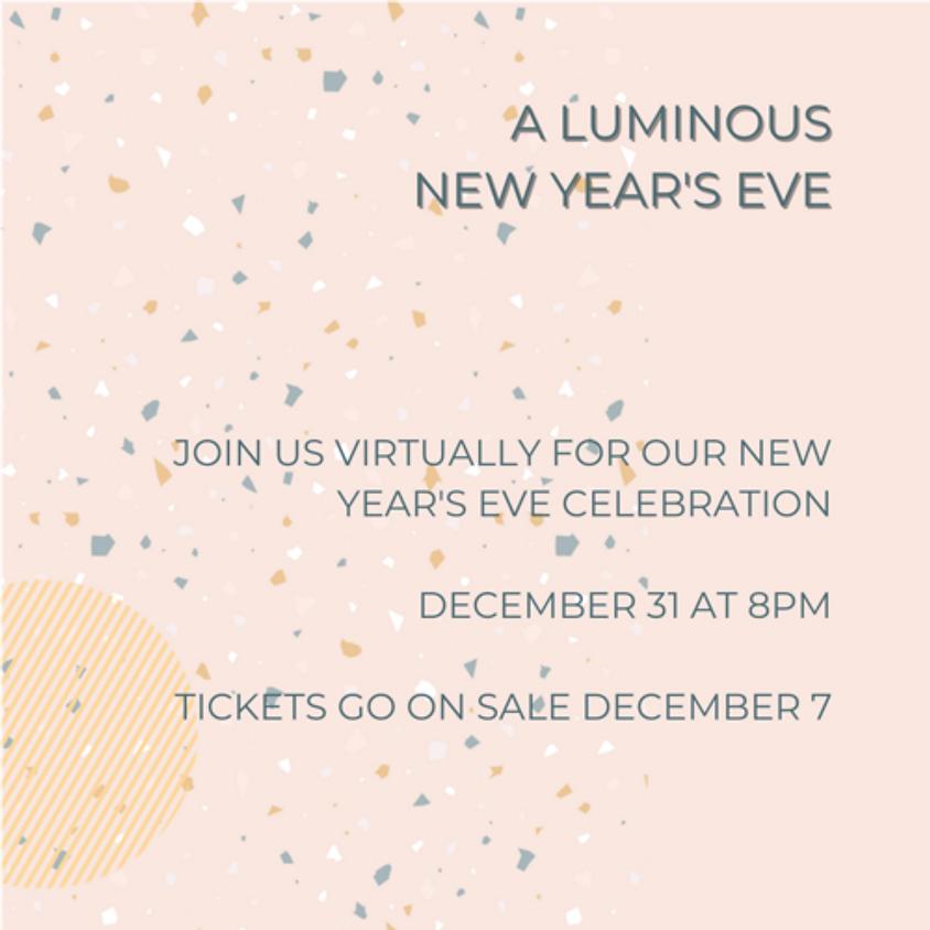 A Luminous New Years' Eve