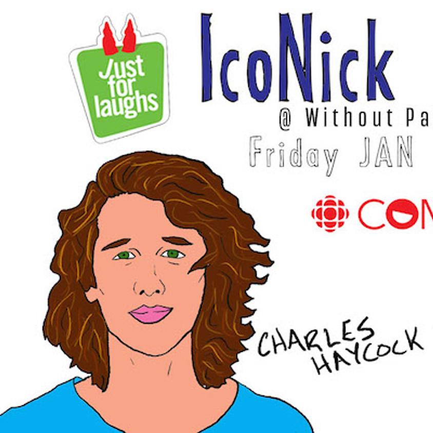 IcoNick Comedy with Charles Haycock + Malik Elassel