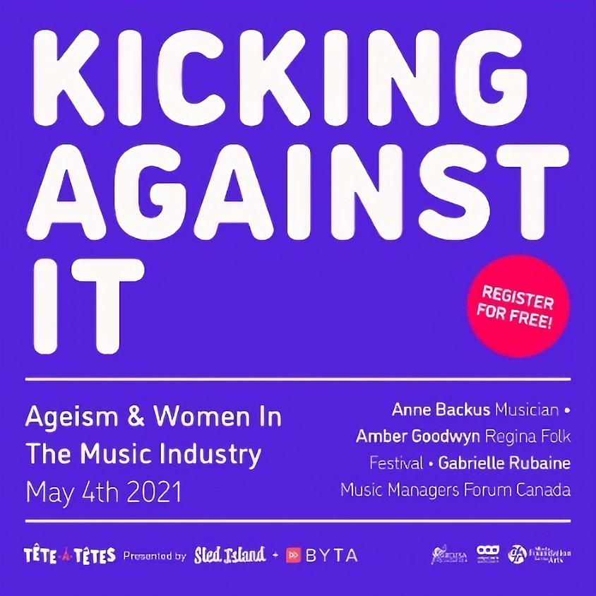 Sled Island and Byta present: Kicking Against It: Ageism & Women In The Music Industry