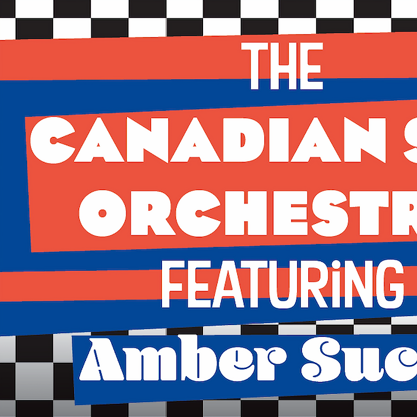 The Canadian Ska Orchestra with Amber Suchy