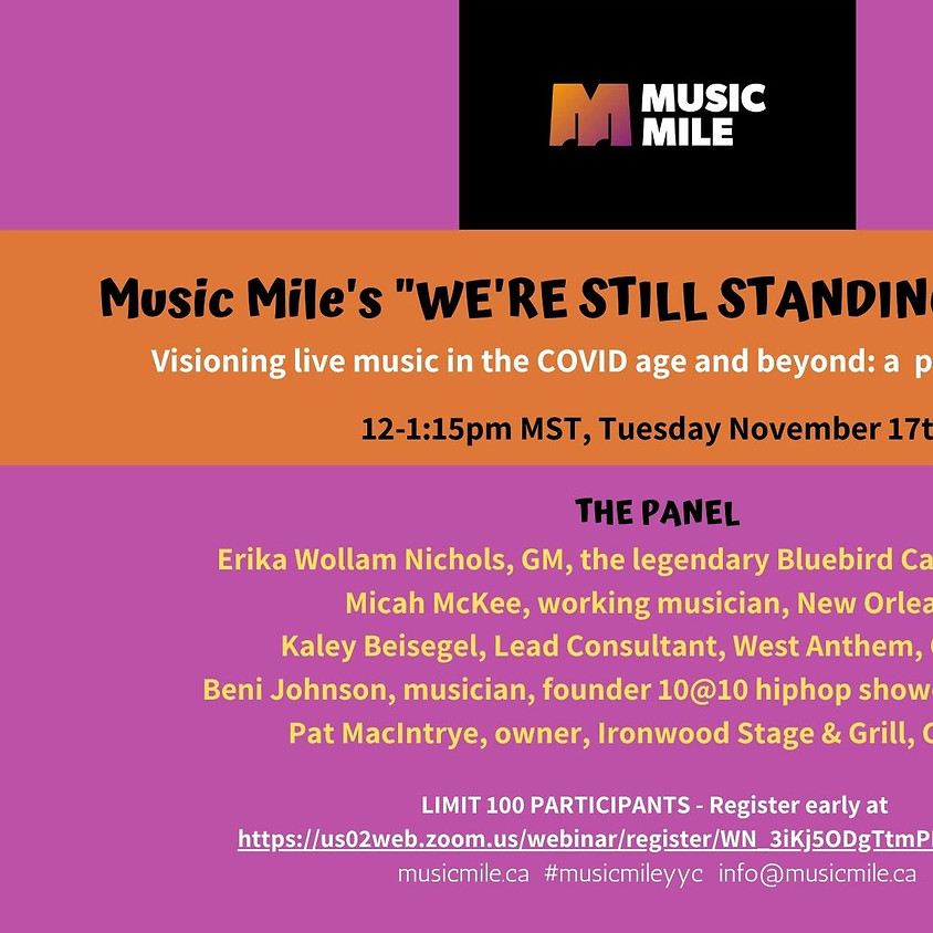 """Music Mile's """"WE'RE STILL STANDING"""" Town Hall"""