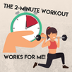 The 2-Minute Workout