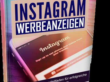 Der Leitfaden für Instagram Werbung