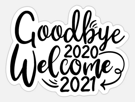 Oubliez 2020, Welcome to 2021 !...